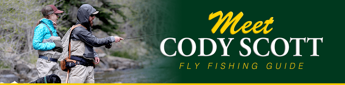 Meet Cody Scott - Fly Fishing Guide at The Blue Quill Angler