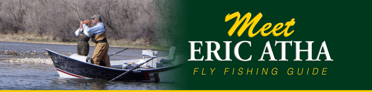 Meet Eric Atha - Fly Fishing Guide at The Blue Quill Angler