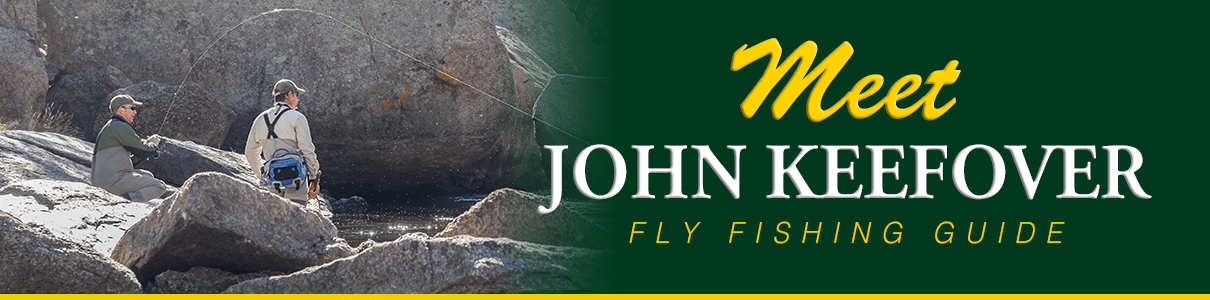 Meet John Keefover - Fly Fishing Guide at The Blue Quill Angler