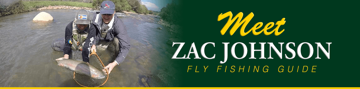 Meet Zac Johnson - Fly Fishing Guide at The Blue Quill Angler