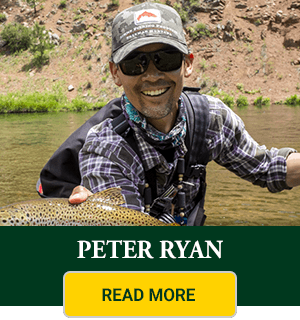 Peter Ryan - Colorado Fly Fishing Guide