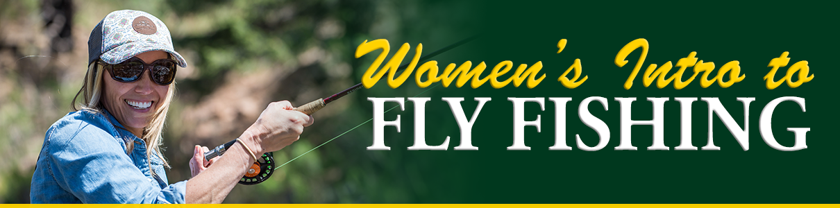 Women's Intro to Fly Fishing Class with the Blue Quill Angler